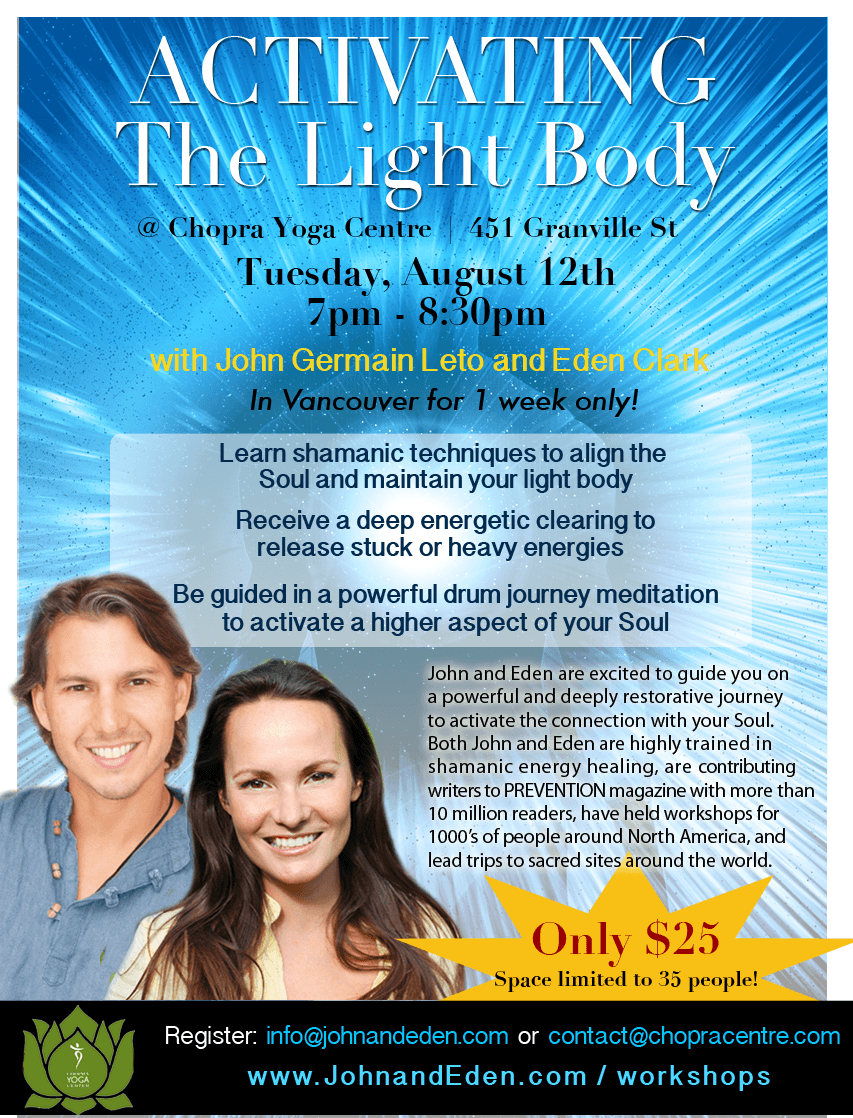 Activating the Light Body with John and Eden at the Chopra Yoga Centre Vancouver